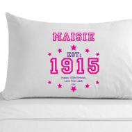 Personalised 100th Birthday Established (Year) Pillowcase for Her