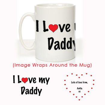 I Love My Daddy Message Mug