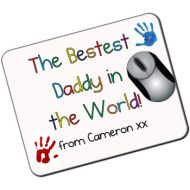 The Bestest Daddy in the World Personalised Mousemat