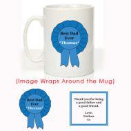 The Best Dad Ever Rosette Mug