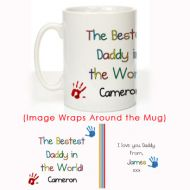 The Bestest Daddy in the World: Personalised Mug