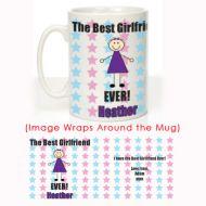 The Best Girlfriend Ever Mug: Stars Design