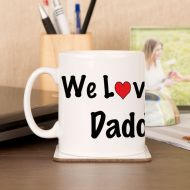 Personalised We Love Our Daddy Mug