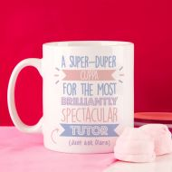 Personalised Best Tutor (Female)... Just Ask Mug